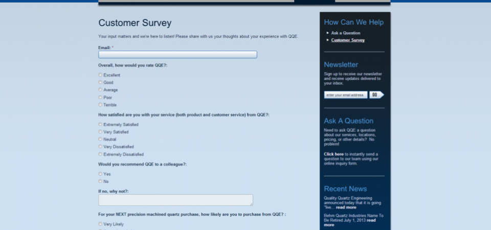 Customer Survey/Feedback form —  to help improve quality and customer satisfaction